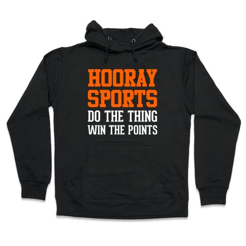 Hooray Sports Hooded Sweatshirt