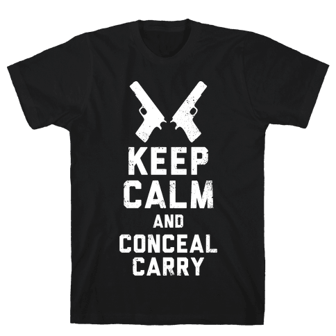 Keep Calm and Conceal Carry (White Ink) Mens T-Shirt