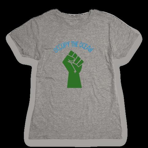 Occupy the Ocean Womens T-Shirt
