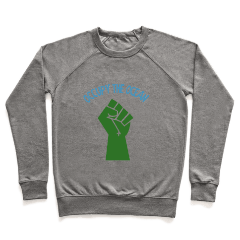 Occupy the Ocean Pullover