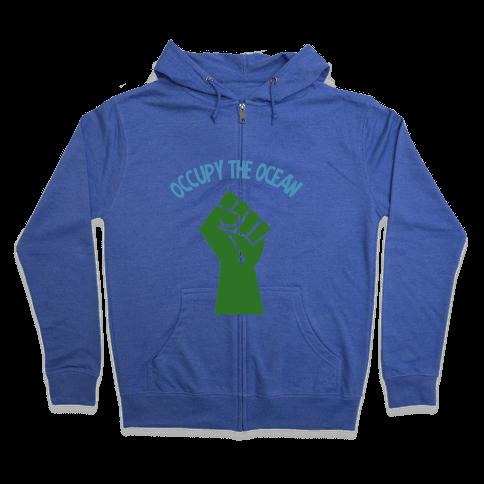 Occupy the Ocean Zip Hoodie