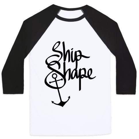 Ship Shape Baseball Tee
