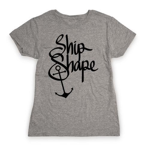 Ship Shape Womens T-Shirt