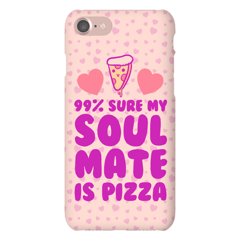 Pizza Soulmate Phone Case