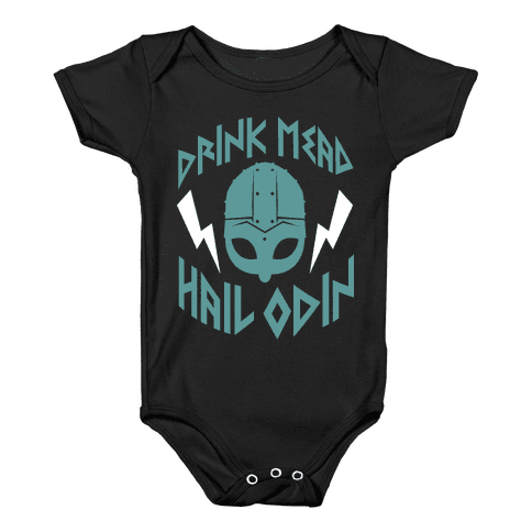 Drink Mead Hail Odin (dark) Baby Onesy