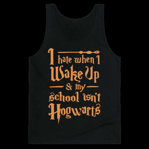 My School Isn't Hogwarts Tank Top