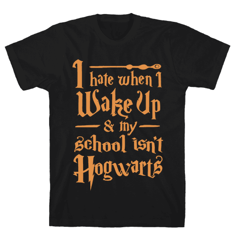 My School Isn't Hogwarts Mens T-Shirt