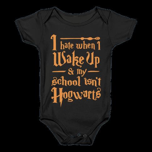My School Isn't Hogwarts Baby Onesy