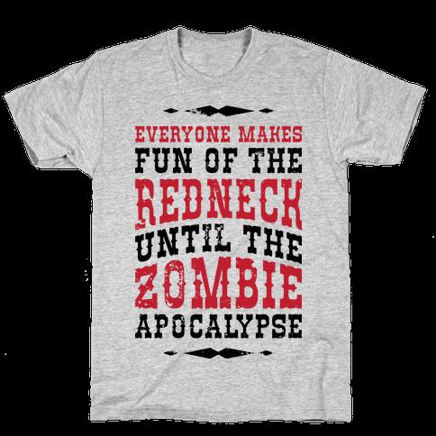 Everyone Makes Fun Of The Redneck Until The Zombie Apocalypse