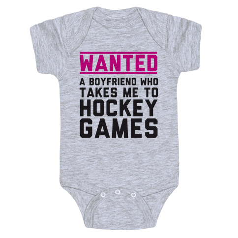 Wanted: A Boyfriend Who Takes Me To Hockey Games Baby Onesy