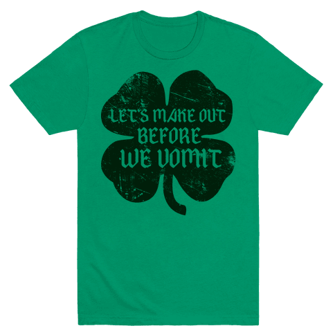 Let's Make Out Before We Vomit Mens T-Shirt
