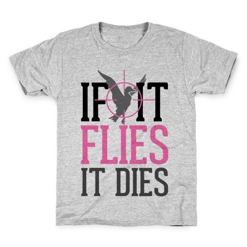 If It Flies, It Dies Kids T-Shirt
