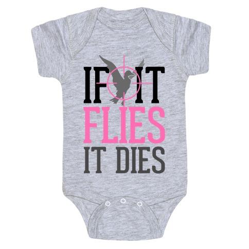If It Flies, It Dies Baby Onesy