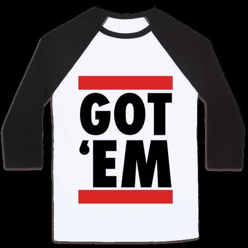 Got 'Em (DMC Parody)
