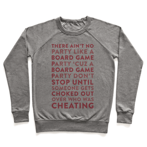 Ain't No Party Like A Board Game Party Pullover