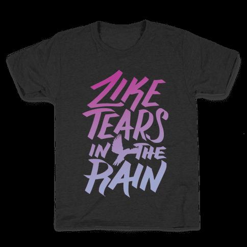 Like Tears In The Rain Kids T-Shirt