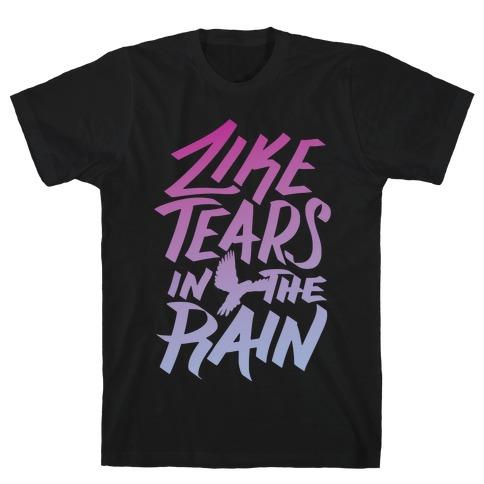 Like Tears In The Rain Mens T-Shirt