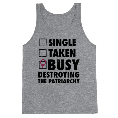 Busy Destroying The Patriarchy (Vintage) Tank Top