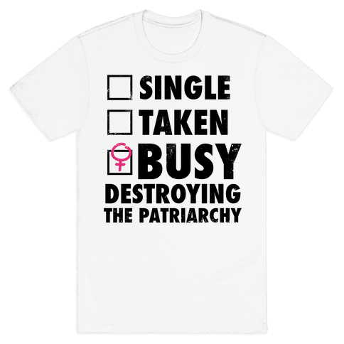 Busy Destroying The Patriarchy (Vintage) Mens T-Shirt
