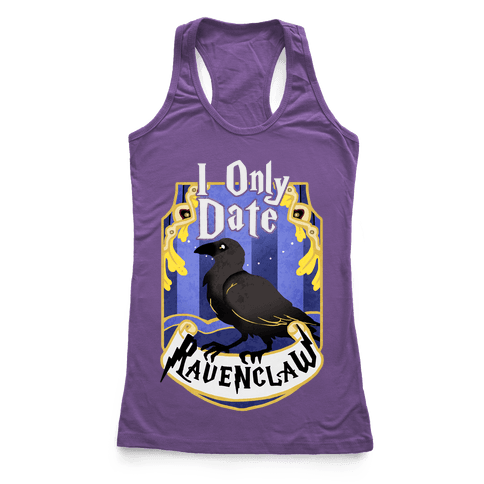 I Only Date Ravenclaw Racerback Tank Top