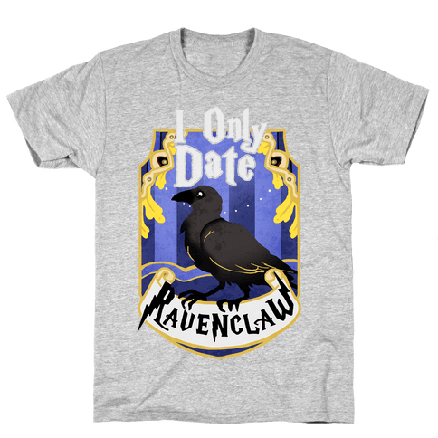 I Only Date Ravenclaw Mens T-Shirt