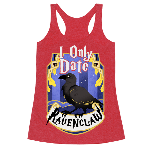 I Only Date Ravenclaw