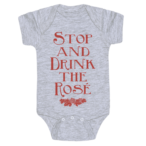 Stop and Drink the Rose Baby Onesy