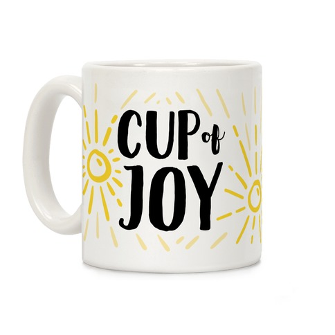 Cup Of Joy Coffee Mug