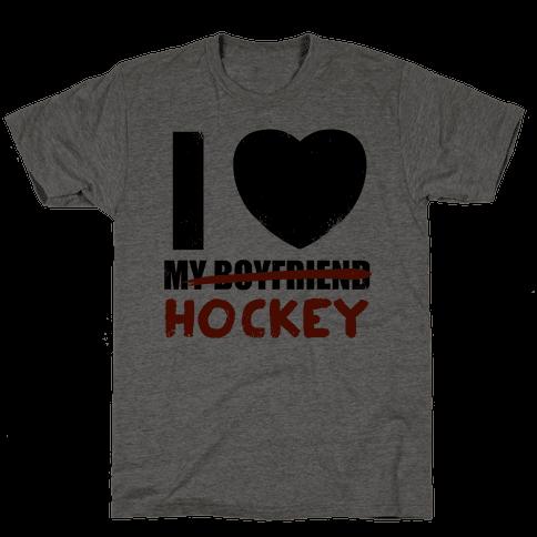 I Love Hockey More Than My Boyfriend Mens T-Shirt
