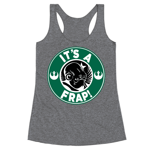 It's a Frap! Racerback Tank Top