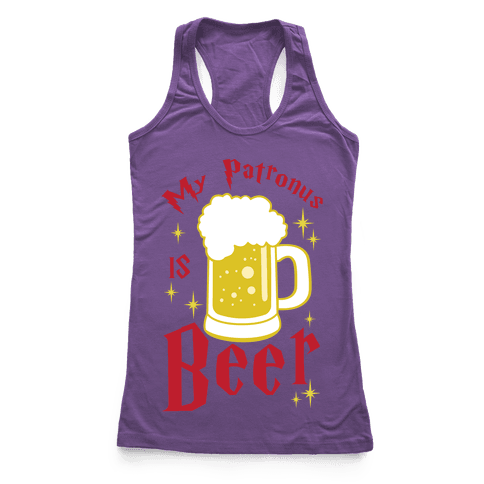 My Patronus Is Beer Racerback Tank Top