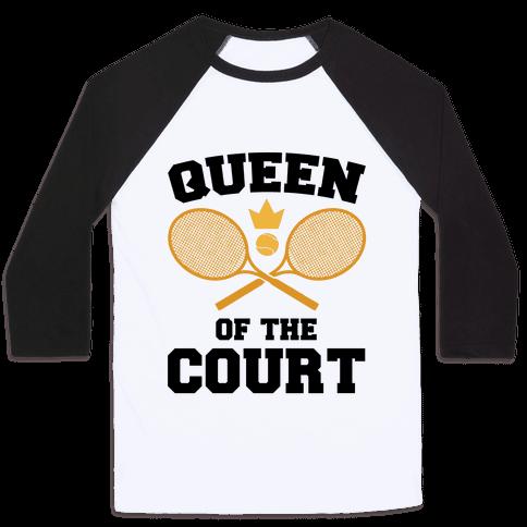 Queen Of The Court Baseball Tee