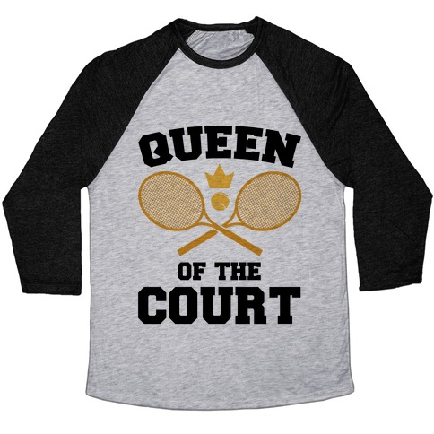 Queen Of The Court Baseball Tee