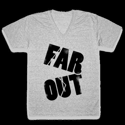 FAR OUT V-Neck Tee Shirt