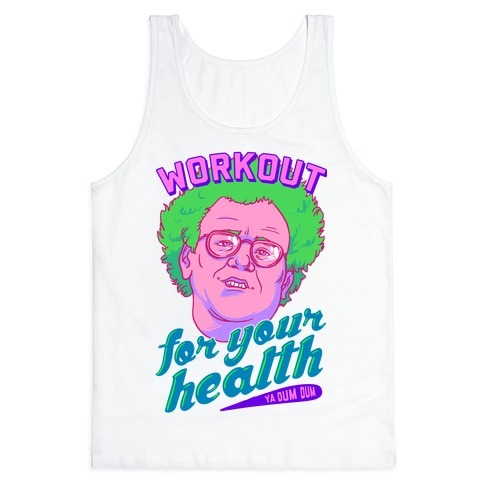 Workout For Your Health Ya Dum Dum Tank Top