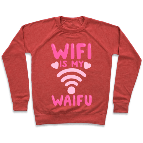 Wifi Is My Waifu Pullover