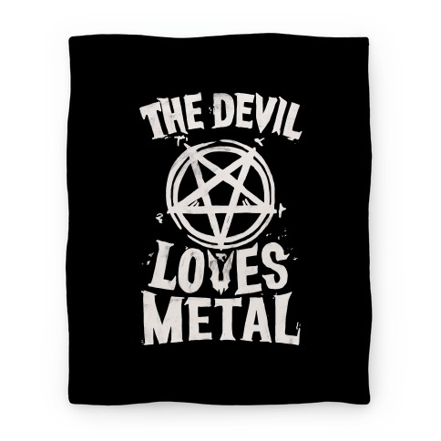 The Devil Loves Metal Blanket