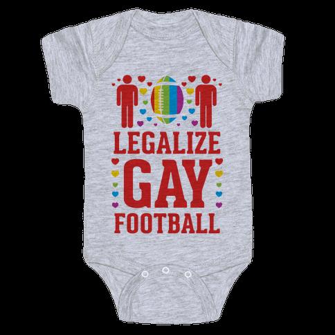 Legalize Gay Football Baby Onesy