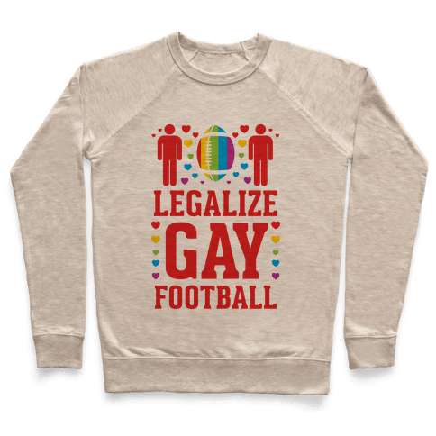 Legalize Gay Football Pullover