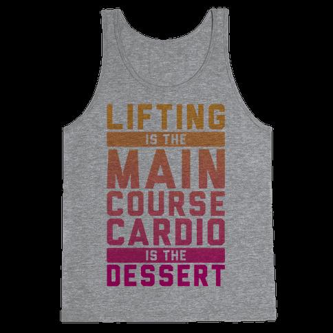 Lifting Main Course Cardio Dessert Tank Top