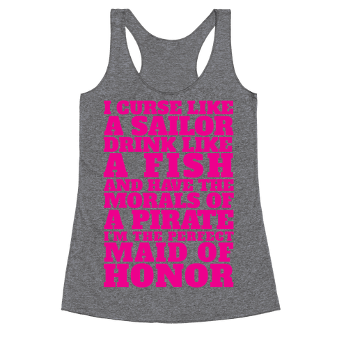 Perfect Maid Of Honor Racerback Tank Top