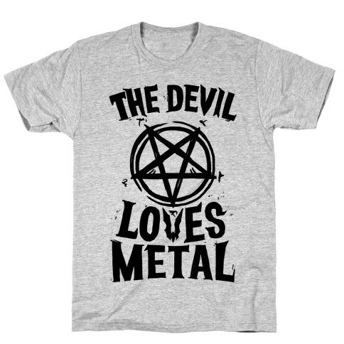 The Devil Loves Metal T-Shirt