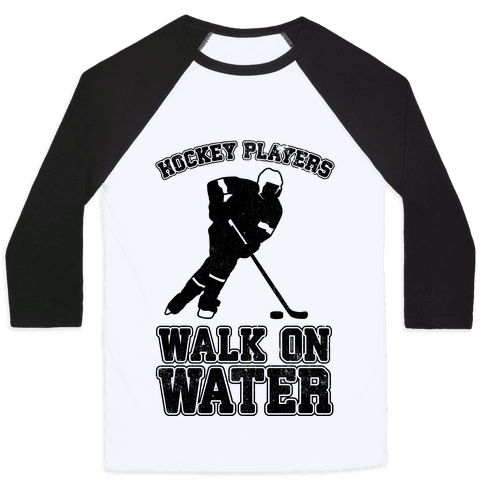 Hockey Players Walk On Water Baseball Tee