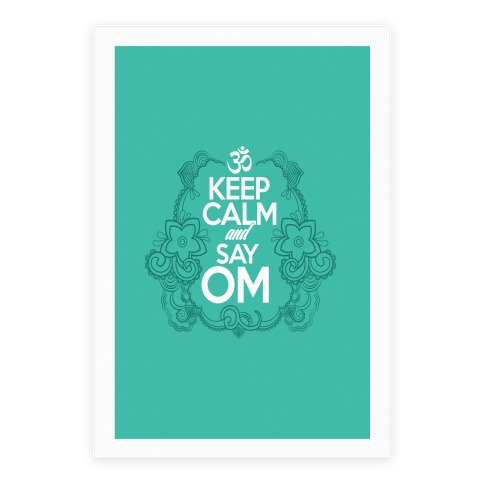 Keep Calm And Say OM Poster