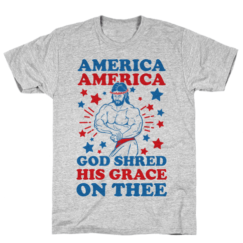 God Shred His Grace On Thee Mens T-Shirt