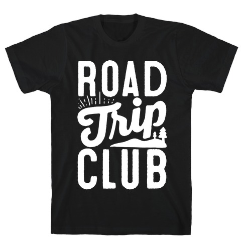 Road Trip Club T-Shirt