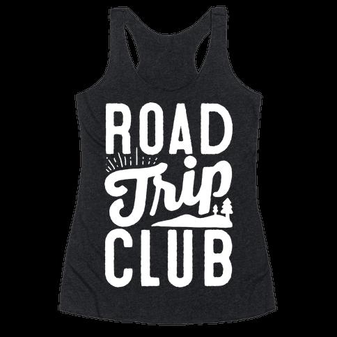 Road Trip Club Racerback Tank Top