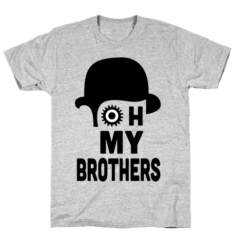 Oh My Brothers Mens T-Shirt