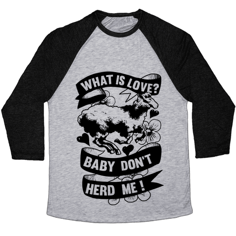 Baby Don't Herd Me Baseball Tee