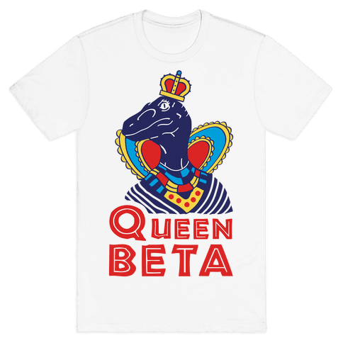 Queen Beta Mens T-Shirt